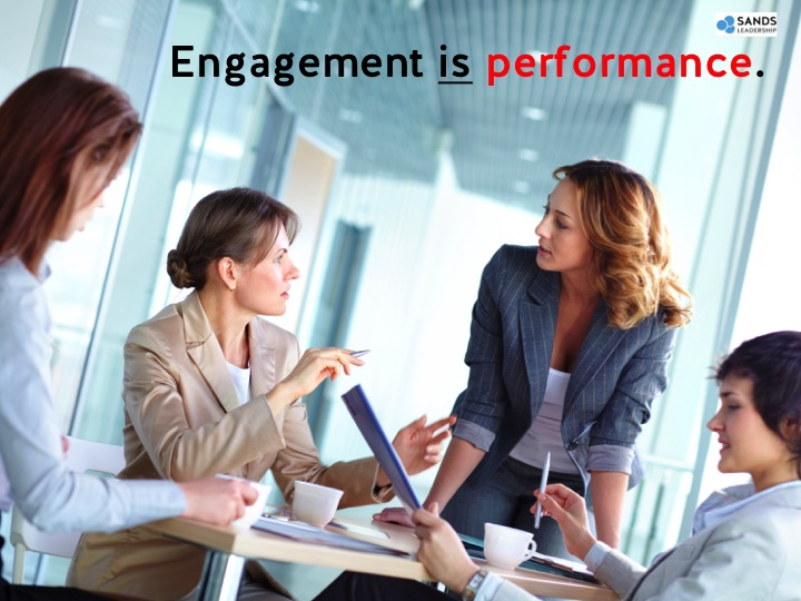 Engagement is performance